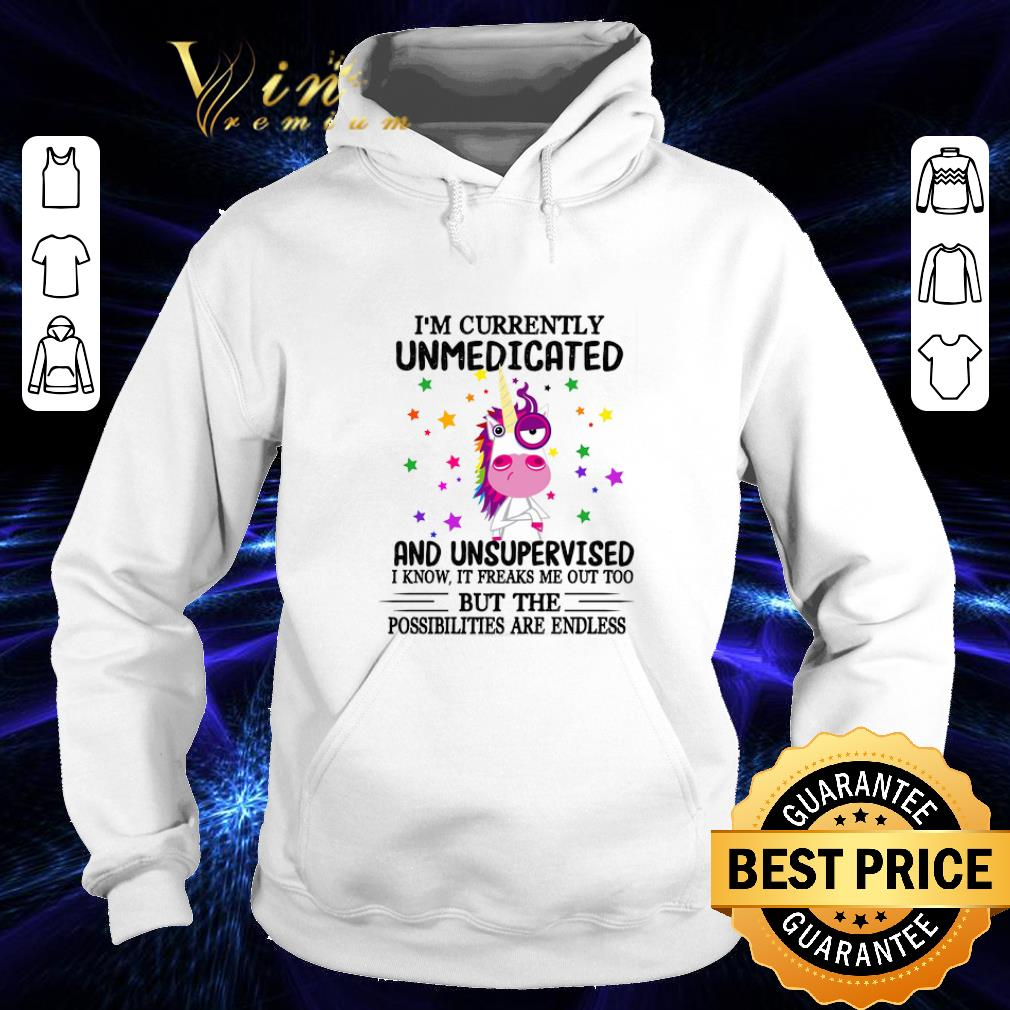 Official Unicorn i m currently unmedicated and unsupervised i know it shirt 4 - Official Unicorn i'm currently unmedicated and unsupervised i know it shirt