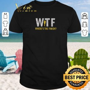 Original WTF Where's the finish shirt sweater 2019