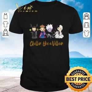 Premium Halloween Maleficent Chillin' Like A Villain Disney shirt 2020