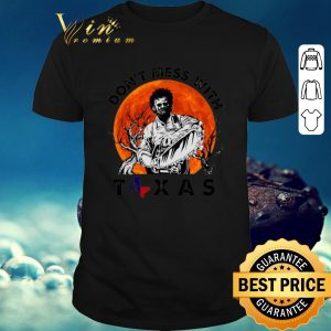 Pretty Leatherface Don't mess with Texas sunset shirt  sweater 2019