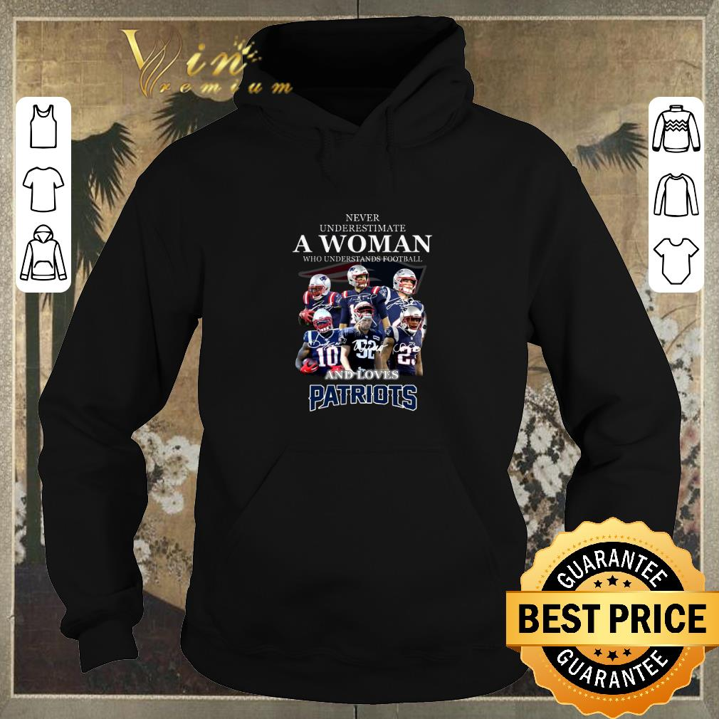 Pretty Never underestimate a woman who understands New England Patriots shirt sweater 4 - Pretty Never underestimate a woman who understands New England Patriots shirt sweater