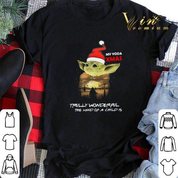 Santa Yoda My Yoda Xmas Trully Wonderful The Mind Of A Child Is shirt sweater