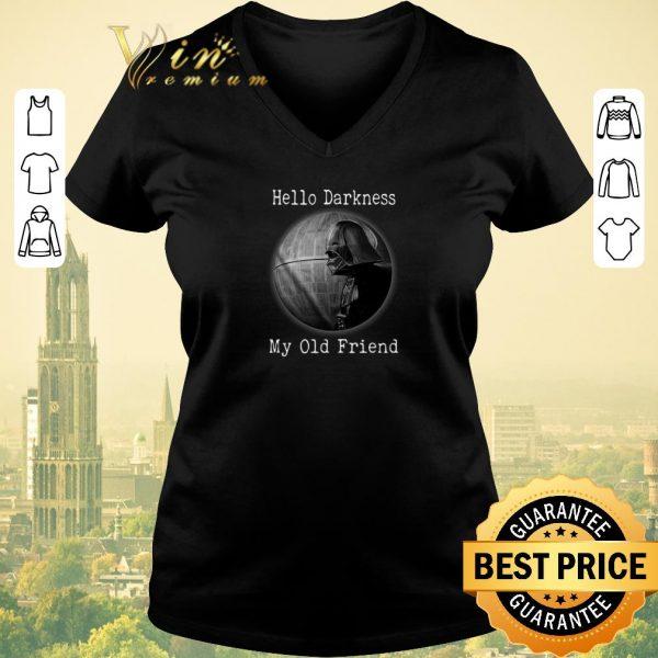 Top Darth Vader Hello Darkness My Old Friend Death Star shirt sweater