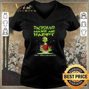 Top Grinch Dachshund make me happy you not so much Christmas shirt sweater