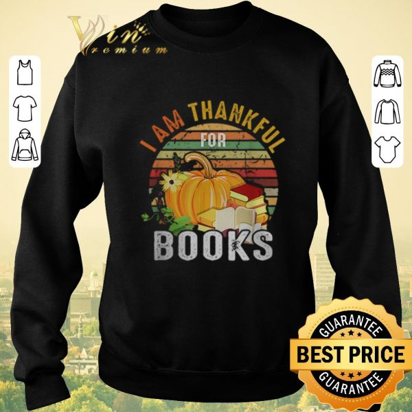 Top Vintage I am thankful for books shirt