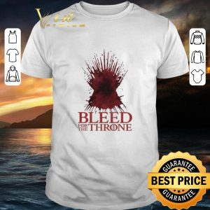Cool Game Of Thrones bleed for the Throne shirt