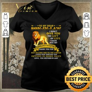 Funny Lion to my dear son in law give you gift life gorgeous daughter shirt sweater