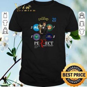 Funny Signature Living legend 20 Roger Federer Perfect Simply The Best shirt