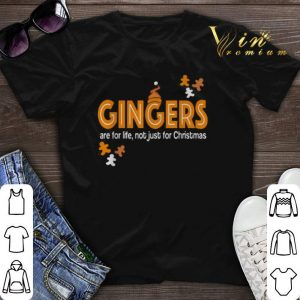 Gingers are for life not just for Christmas shirt sweater