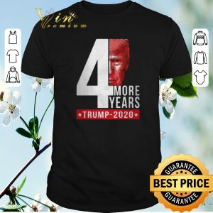 Nice Donald Trump 2020 4th more years shirt