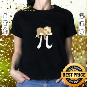 Nice MATH Sloth Pi Day shirt