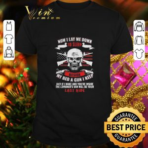 Official Skull now i lay me down to sleep beside my bed a gun i keep shirt