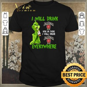 Original Grinch i will drink Jim Beam here or there i will drink Jim Beam shirt sweater