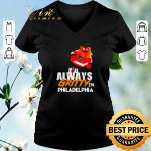Original It's always Gritty in Philadelphia shirt sweater