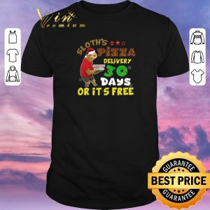 Premium Christmas Sloth's Pizza delivery 30 days or it's free shirt