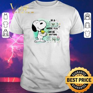 Premium Snoopy Woodstock in a world where you can be anything be kind shirt sweater