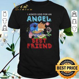 Pretty Lilo & Stitch i asked god for an angel he sent me my best friend shirt sweater