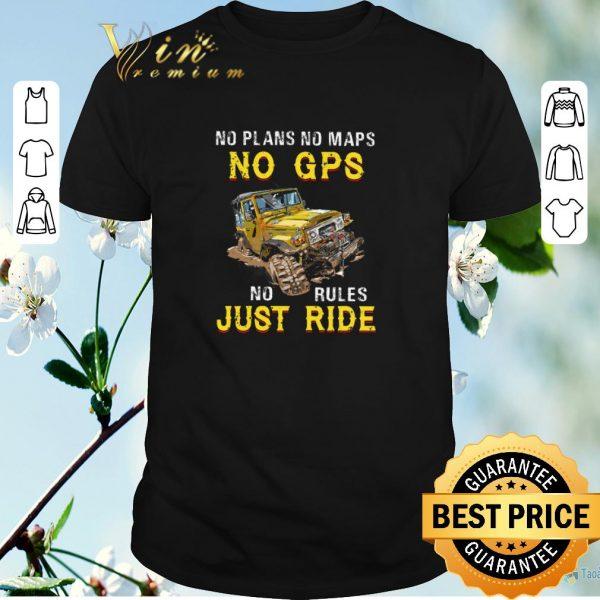 Pretty No plans no maps no GPS no rules just ride shirt sweater