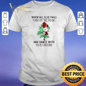 Pretty Unicorn when all else fails turn up the music and dance with shirt sweater