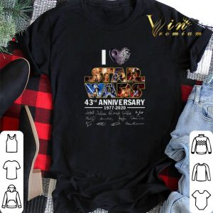 Signatures I Love Star Wars 43rd Anniversary 1977 2020 shirt