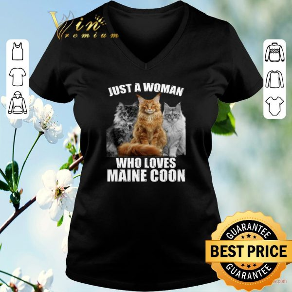 Top Just a woman who loves Maine Coon cat shirt sweater