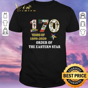 Nice 170 years of 1850 2020 Order Of The Eastern Star shirt sweater