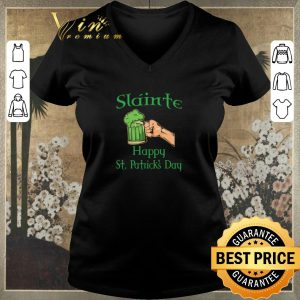 Top Slainte Happy St. Patrick's Day Drink Beer shirt sweater