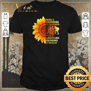 Top Sunflower being a grandma is a honor wrestling grandma priceless shirt sweater