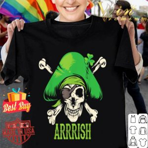 Arrrish Irish St Patricks Day Pirate shirt