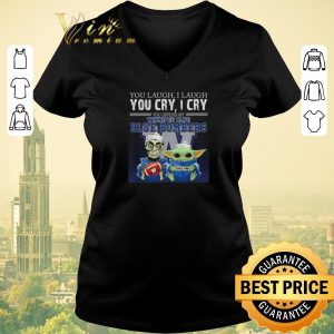 Funny Baby Yoda Jeff Dunham you laugh Winnipeg Blue Blue Bombers shirt sweater
