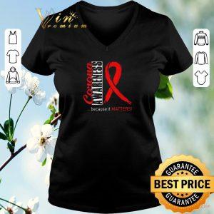 Hot Virus Corona Awareness Because It Matters shirt sweater