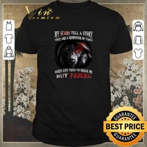 Hot Wolf my scars tell a story they are a reminder of times shirt