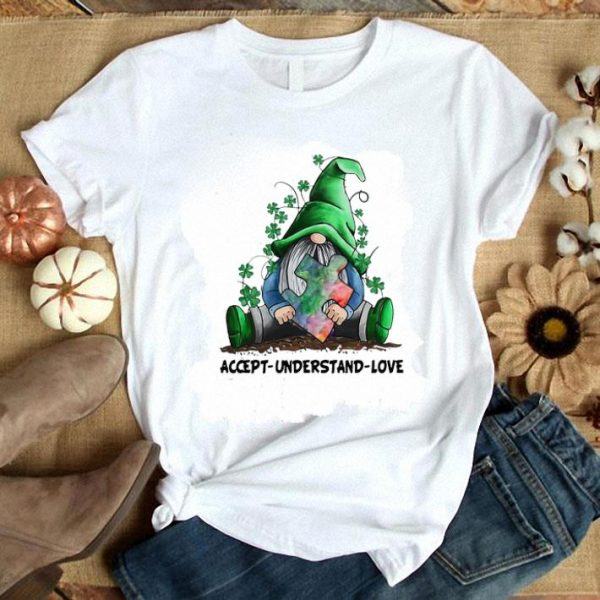 Official Gnomes Autism Awareness St Patrick's Day Accept understand love shirt