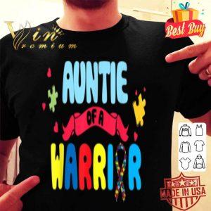 Auntie of a Warrior Autism Awarenesss shirt