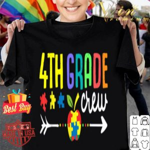 Autism 4th Grade Crew Back to School First Day Girl shirt