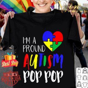 Autism Family Proud Autism Pop Pop - Autism Men shirt