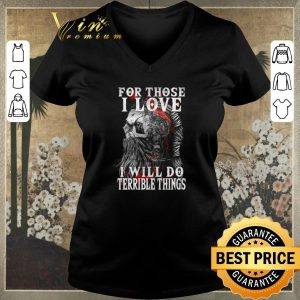Awesome Viking skull for those i love i will do terrible things shirt sweater