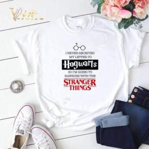I never received my letter to Hogwarts Hawkings Stranger Things shirt sweater