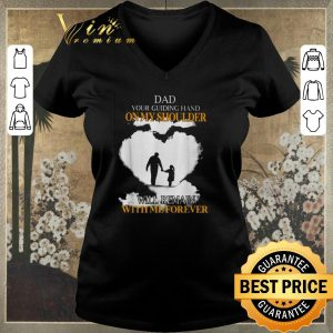 Nice Dad your guiding hand on my shoulder will remain with me forever shirt sweater