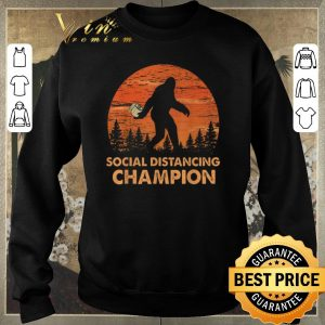 Official Bigfoot Social Distancing Chanpion shirt sweater 2