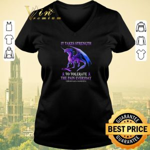 Original Purple Dragon it takes strength to tolerate the pain everyday Fibromyalgia awareness shirt sweater 1
