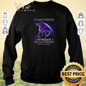 Original Purple Dragon it takes strength to tolerate the pain everyday Fibromyalgia awareness shirt sweater 2
