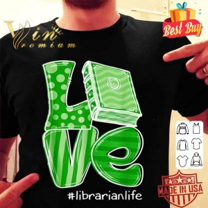 St Patrick's Day Gifts LOVE Librarian Life T-shirt