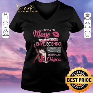 Top Betty Boop Nacida En Mayo Yo No Estoy Envejeciendo shirt sweater 1