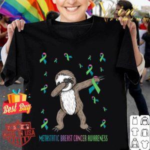 metastatic breast cancer sloth shirt