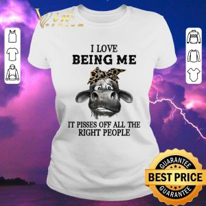 Awesome Cow Leopard I Love Being Me It Pisses Off All The Right People shirt sweater