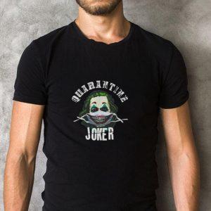 Funny Coronavirus Quarantine Joker Joaquin Phoenix shirt