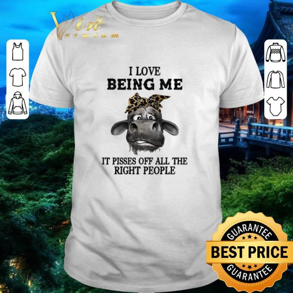 Nice Funny Cow leopard i love being me it pisses off all the right people shirt