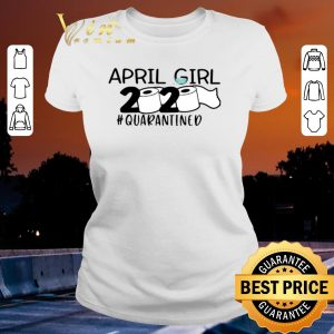 Pretty April girls 2020 #quarantined toilet paper shirt sweater