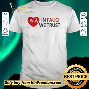 Pretty Love In Fauci We Trust shirt sweater